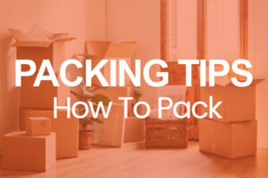 Packing Tips How To Pack text on image of packed boxes with orange overlay