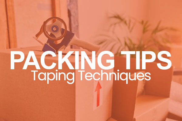 Packing Tips Taping Techniques text over image of moving box and tape gun with orange overlay