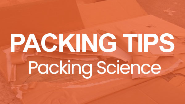 Packing Tips: Packing Science